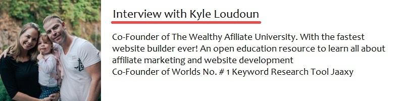 An Interview With Kyle From Wealthy Affiliate