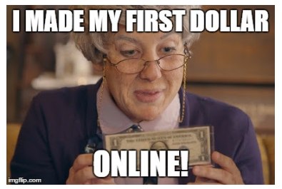 I made my first dollar online