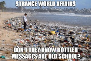 Don't they know bottled messages are old school