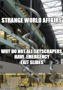 Why do not all skyscrapers have emergency slides