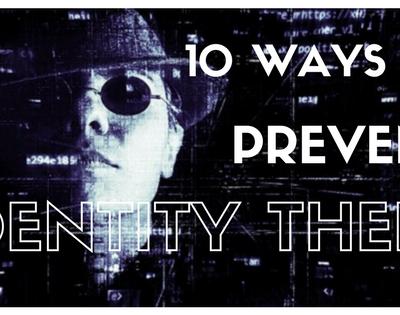 10 ways to prevent identity theft