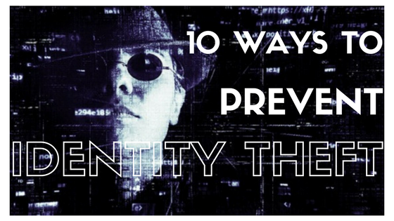 10 ways to prevent identity theft