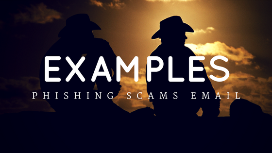 Examples phishing scams email