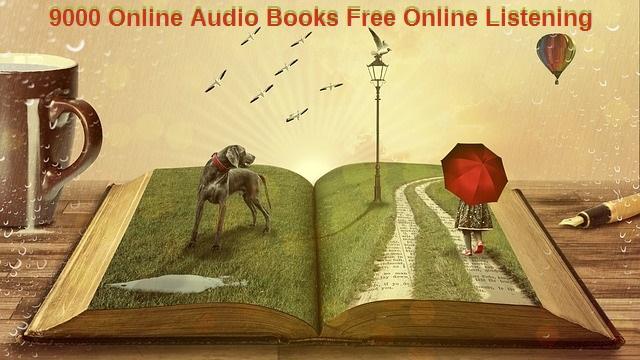 9000 Online Audio Books Free Online Listening