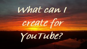 50 Tips To Create Your Own Video For YouTube