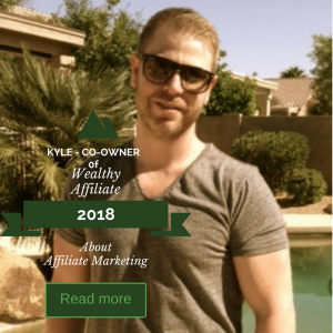 KYLE co-owner of Wealthy Affiliate affiliate marketing 2018