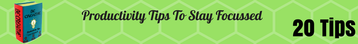 20 productivity tips to stay focussed