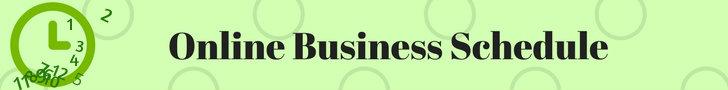 Online Business Schedule